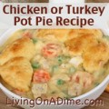 Chicken or Turkey Pot Pie Recipe