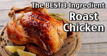 The BEST 3 Ingredient Roast Chicken Recipe