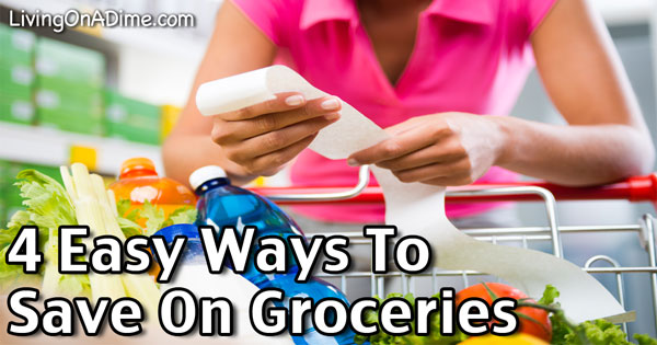 4 Easy Ways To Save On Groceries