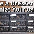 Use a Dresser to Organize Your Garage!
