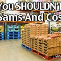 Why You SHOULDN'T Shop At Warehouse Stores