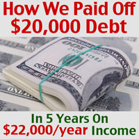 How We Paid Off $20,000 Debt In 5 Years On $22,000 Per Year Income