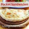 Pocket Sandwiches Recipe
