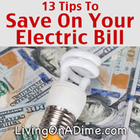 13 Tips To Save Money On Your Electric Bill