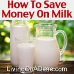 How To Save Money On Milk