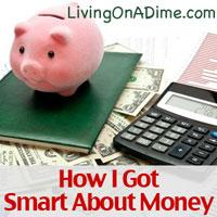 How I Got Smart About Money