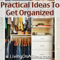 Practical Ideas To Get Organized