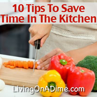 10 Tips To Save Time in The Kitchen