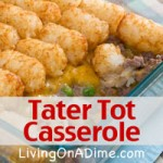 Easy Tater Tot Casserole Recipe