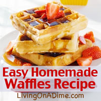 Easy Homemade Waffles And Breakfast Recipes And Ideas