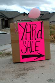 Yard Sales are great places to find great buys at cheap prices.