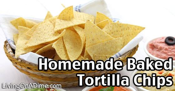 Homemade Baked Tortilla Chips Recipe