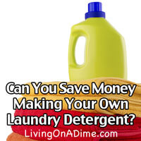 Can You Save Money Making your Own Laundry Detergent?