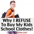 Why I REFUSE To Buy My Kids School Clothes!