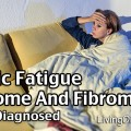 Chronic Fatigue Syndrome And Fibromyalgia - Getting Diagnosed