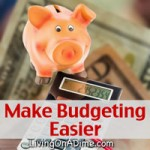Make Budgeting Easier