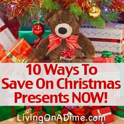Ways to Save On Christmas Presents Now!