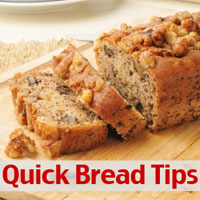 Quick Bread Tips
