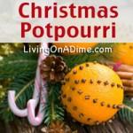 Simmering Christmas Potpourri Recipe