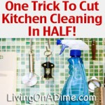 One Trick To Cut Kitchen Cleaning In HALF!
