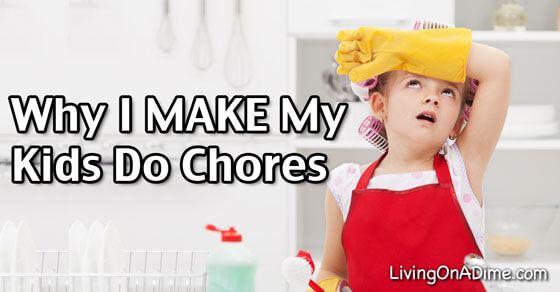 Why I MAKE My Kids Do Chores!