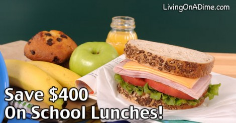 Save $400 On School Lunches!