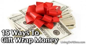 15 Ways To Gift Wrap Money
