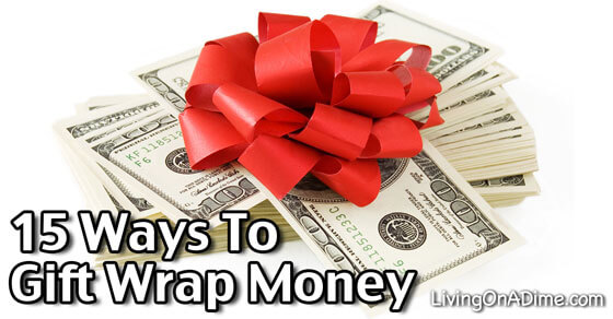 15 Ways To Gift Wrap Money
