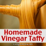 Homemade Vinegar Taffy Recipe