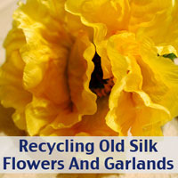 recycling silk flowers and garlands