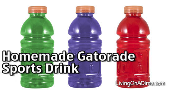 Homemade Gatorade Sports Drink Recipes