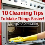 10 Cleaning Tips To Make Things Easier!