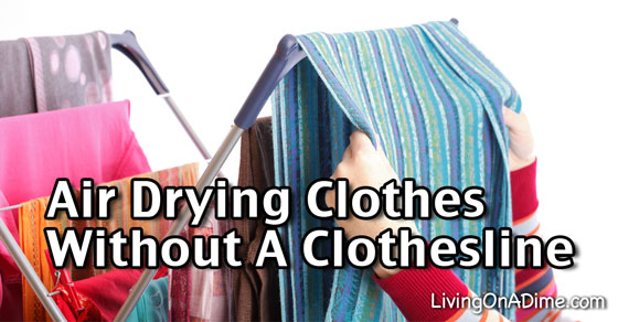 Air Drying Clothes Without A Clothesline