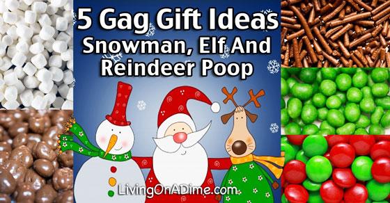 5 Gag Gift Ideas - Snowman Poop, Elf Poop, Reindeer Poop