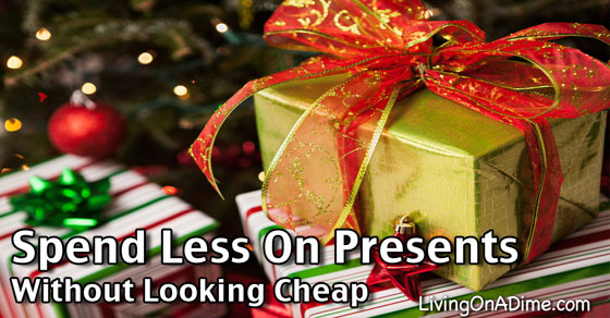 How Can I Spend Less on Presents Without Looking Cheap?