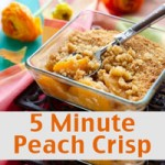 5 Minute Peach Crisp Recipe