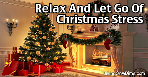 Relax and Let Go Of Christmas Stress