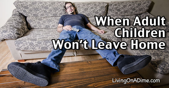 What to Do When Adult Children Won't Leave Home