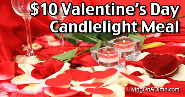 $10 Valentine's Day Candlelight Dinner
