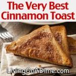 The Very Best Cinnamon Toast Recipe