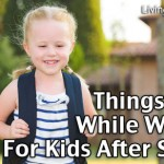 Things to Do While Waiting For Kids After School