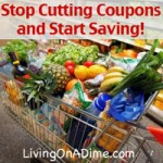 Stop Cutting Coupons and Start Saving
