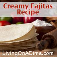 creamy fajitas recipe