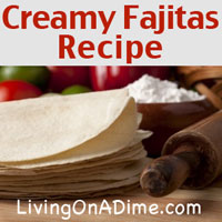 Creamy Fajitas And Apple Plum Crisp Recipes