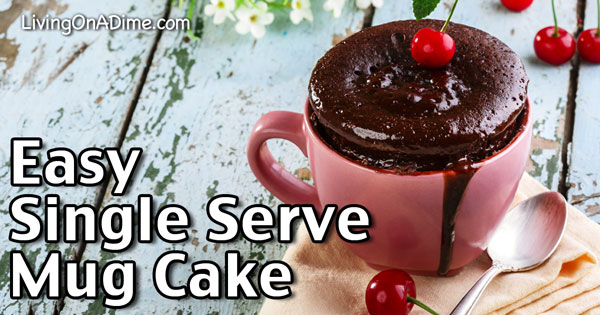 Easy Single Serve Mug Cake Recipe