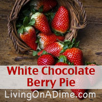 White Chocolate Berry Pie Recipe