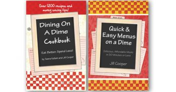 Dining On A Dime Cookbook and Quick And Easy Menus