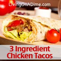 3 ingredient recipes chicken tacos