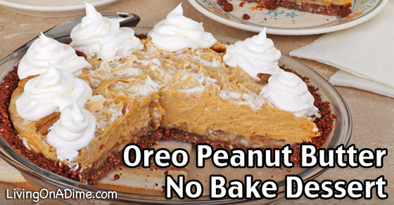 Oreo Peanut Butter No Bake Dessert Recipe