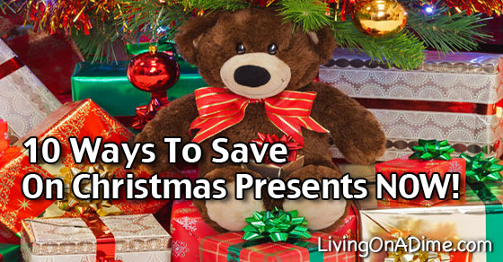 10 Ways To Save On Christmas Presents Now!